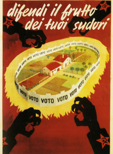 Political Poster. Italy. 1948. Defend the fruit of your labors.